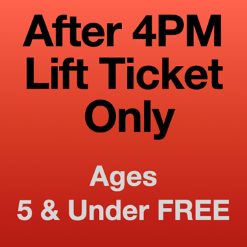Picture of 4PM Lift Ticket (5Yrs-)