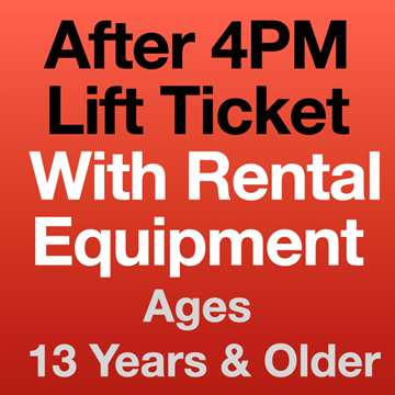 Picture of 4PM Lift Ticket & Eqpt (13yrs+)